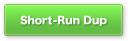 short-run-duplication